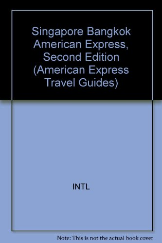 9780671868307: Singapore & Bangkok (American Express Travel Guides)