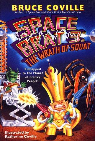 9780671868444: The Wrath of Squat (Space Brat Series, Book 3)