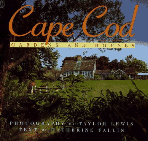 9780671868598: Cape Cod: Gardens and Houses