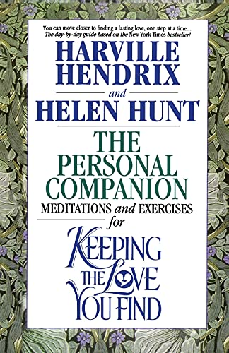 9780671868840: The Personal Companion : Meditations and Exercises for Keeping the Love you Find