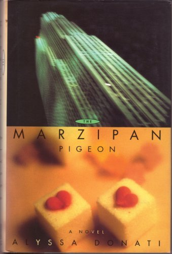 The Marzipan Pigeon: Donati, Alyssa