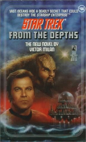 9780671869113: From the Depths (Star Trek, Book 66)
