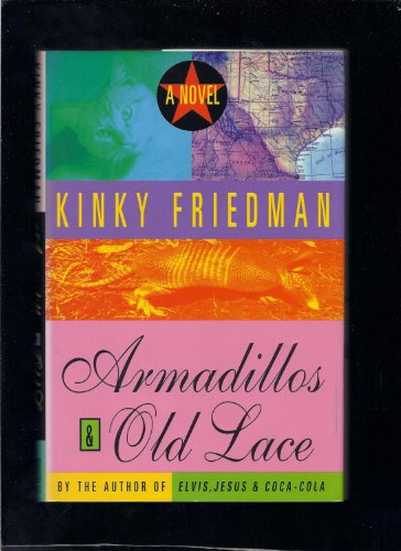 Armadillos and Old Lace: Friedman, Kinky