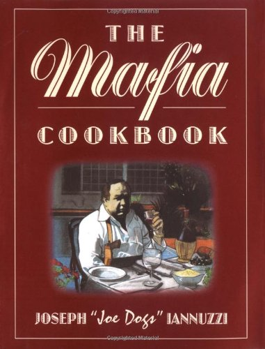 MAFIA COOKBOOK: Revised and Expanded: Iannuzzi, Joseph