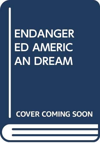 9780671869632: Endangered American Dream