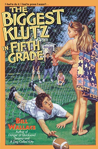 The Biggest Klutz in Fifth Grade: Wallace, Bill