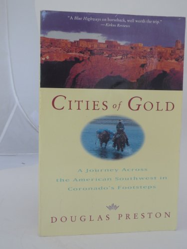 9780671869908: Cities of Gold: A Journey across the American Southwest in Pursuit of Coronado