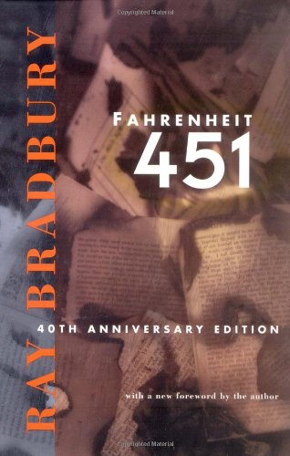 Fahrenheit 451: 40th Anniversary Edition: Ray Bradbury