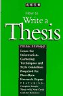 9780671870584: How to Write a Thesis: A Guide to the Research Paper