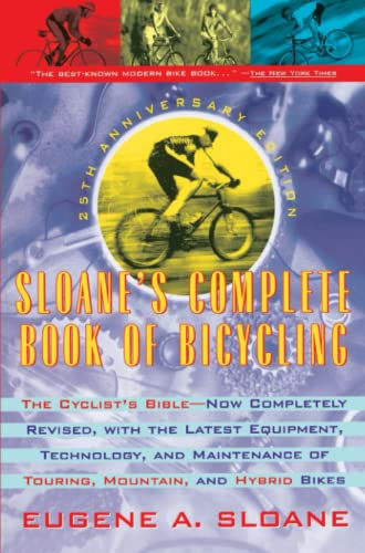 9780671870751: Sloane's Complete Book of Bicycling: The Cyclist's Bible (25th Anniversary Edition)