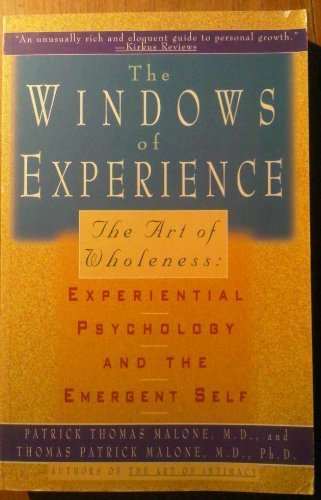 9780671870812: Windows of Experience: The Art of Wholeness: Experiental Psychology and the Emergent Self