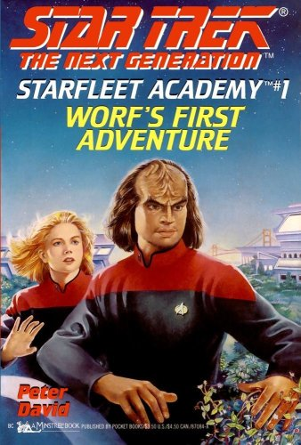 Worf's First Adventure (Star Trek the Next Generation : Starfleet Academy #1)