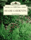 9780671871437: Shade Gardening (Burpee American Gardening Series)