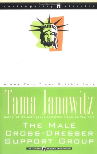 The Male Cross-Dresser Support Group: Janowitz, Tama