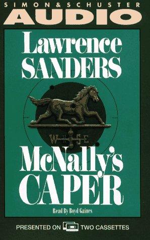 Mcnally's Caper (Archy McNally Novels): Sanders, Lawrence