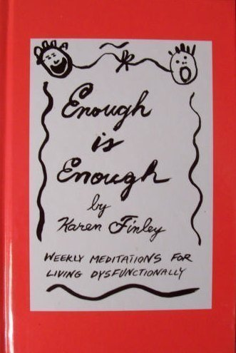 9780671871826: Enough Is Enough: Weekly Meditations for Living Dysfunctionally