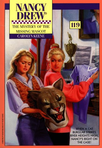 9780671872021: The MYSTERY OF THE MISSING MASCOT (NANCY DREW 119)