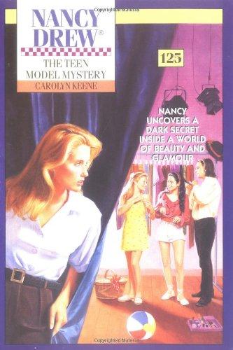 9780671872083: The Teen Model Mystery (Nancy Drew Mystery #125)