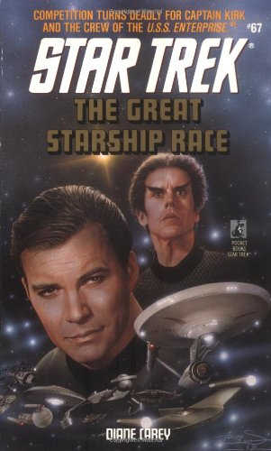 The Great Starship Race (Star Trek, Book 67)