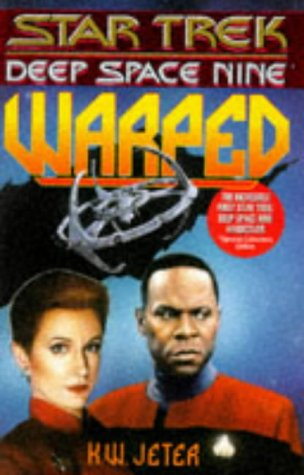 Warped : Star Trek, Deep Space Nine: Jeter, K. W.