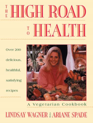 9780671872779: High Road to Health: A Vegetarian Cookbook