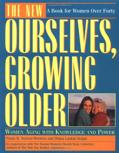 9780671872977: The New Ourselves, Growing Older