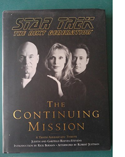 Star Trek The Next Generation: The Continuing Mission: Reeves-Stevens, Judith; Reeves-Stevens, ...