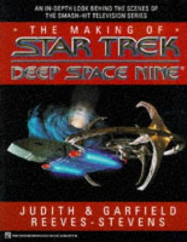 9780671874308: The Making of Star Trek Deep Space Nine (Star Trek (trade/hardcover))