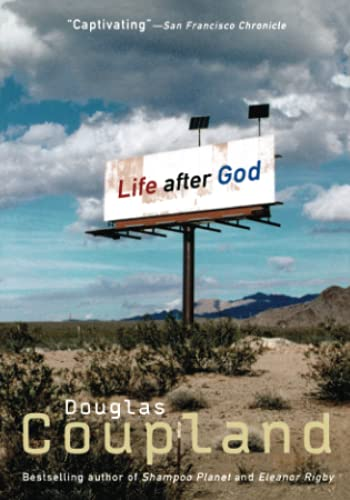 Life after God: Coupland, Douglas