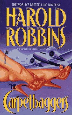 The CARPETBAGGERS: Robbins, Harold