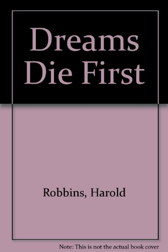 9780671874872: Dreams Die First