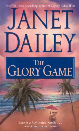 Janet Dailey Glory Game Abebooks