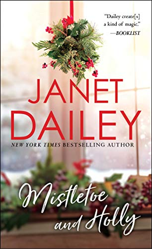 Mistletoe and Holly (Holiday Classics) (0671875086) by Janet Dailey