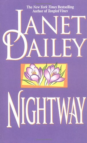 Nightway: Dailey, Janet