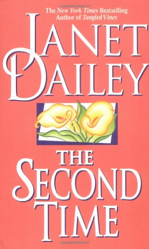 The Second Time: Dailey, Janet