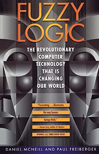 9780671875350: Fuzzy Logic: The Revolutionary Computer Technology that Is Changing Our World