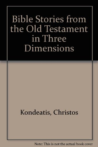 Bible Stories from the Old Testament in Three Dimensions (Pop-Up)