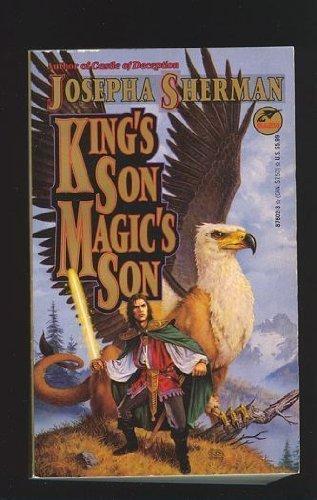 King's Son, Magic's Son: Josepha Sherman