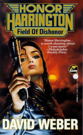 9780671876241: Field of Dishonor (Honor Harrington Series, Book 4)