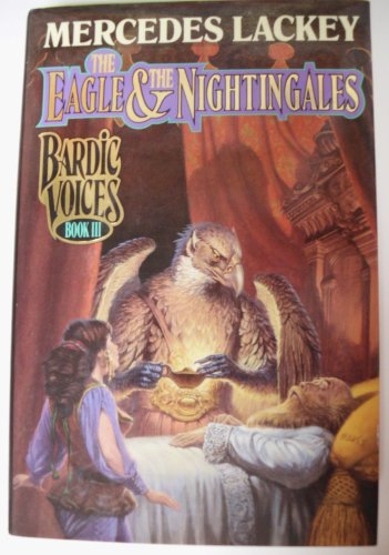 9780671876364: The Eagle & the Nightingales (Bardic Voices)