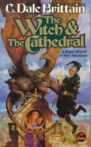 The WITCH & THE CATHEDRAL: C. Dale Brittain