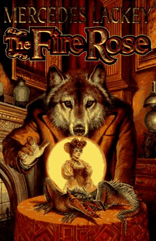 The Fire Rose: Mercedes Lackey