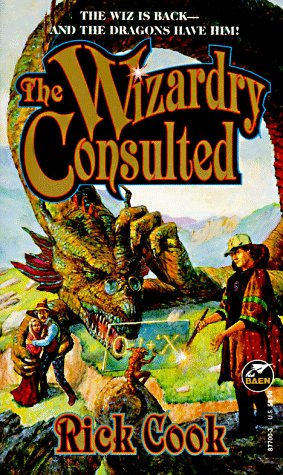 The WIZARDRY CONSULTED (0671877003) by Rick Cook