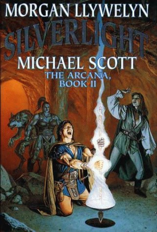 9780671877286: Silverlight: The Arcana, Book II (Arcana/Morgan Llywelyn, Bk 2)