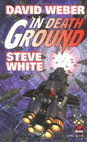 In Death Ground (Starfire): Weber, David, White,