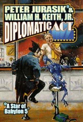 Diplomatic Act: William H. Keith,Jurasik,