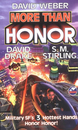9780671878573: More Than Honor (Worlds of Honor #1)