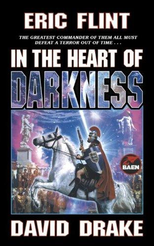 9780671878856: In the Heart of Darkness (Belisarius)