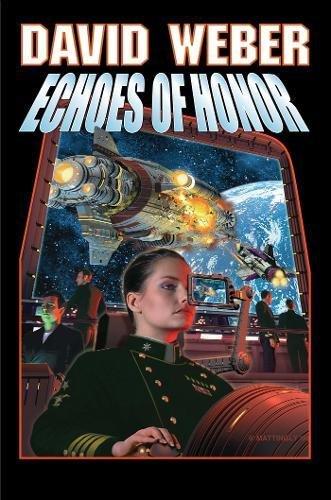 9780671878924: Echoes of Honor (Honor Harrington # 8)