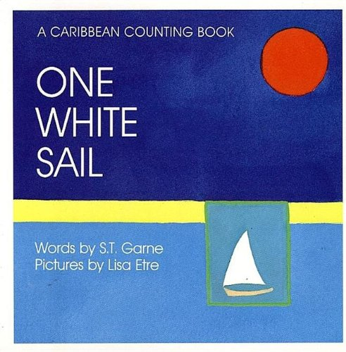 9780671878948: One White Sail: A Caribbean Counting Book
